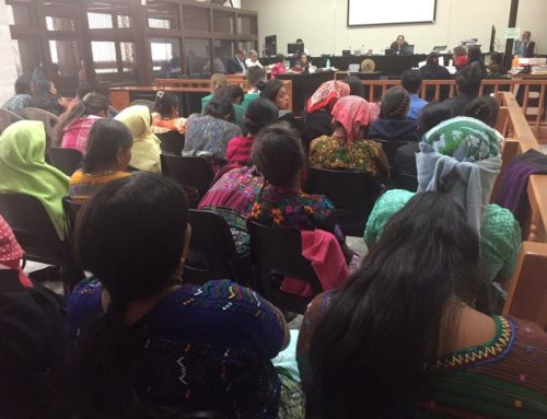 Accompanier Perspectives: Women Seek Justice in Maya Achí Sexual Violence Case