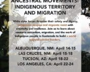 Ancestral Movements: Indigenous territorry and migration tour announcement poster.