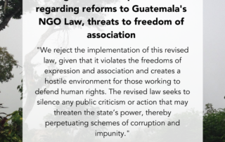 """Flyer with a Background of a three. 70+ organizations express concern regarding reforms to Guatemala's NGO Law, threats to freedom of association """"We reject the implementation of this revised law, given that it violates the freedoms of expression and association and creates a hostile environment for those working to defend human rights. The revised law seeks to silence any public criticism or action that may threaten the state's power, thereby perpetuating schemes of corruption and impunity."""" Read more at nisgua.org/nisguablog"""