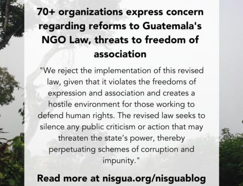 Over 70 organizations express concern regarding reforms to Guatemala's NGO Law