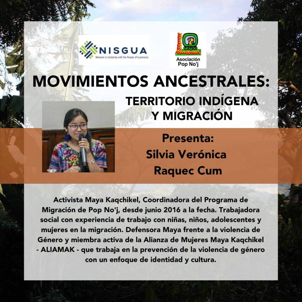 Biografía de la oradora de la gira, Silvia Raquec.