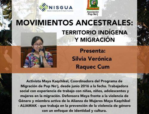 """Gira 2020: """"Movimientos Ancestrales: Territorio Indígena y Migración"""" con Asociación Pop No'j"""