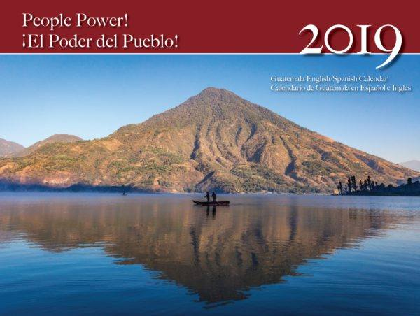 "NISGUA's 2019 calendar: ""People Power!"""
