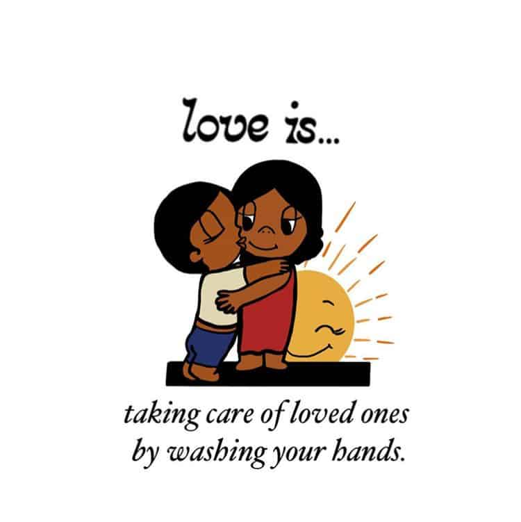 Drawing of two persons, holding each other. With a sun behind. Below there is a text that reads love is taking care of loved ones by washing your hands