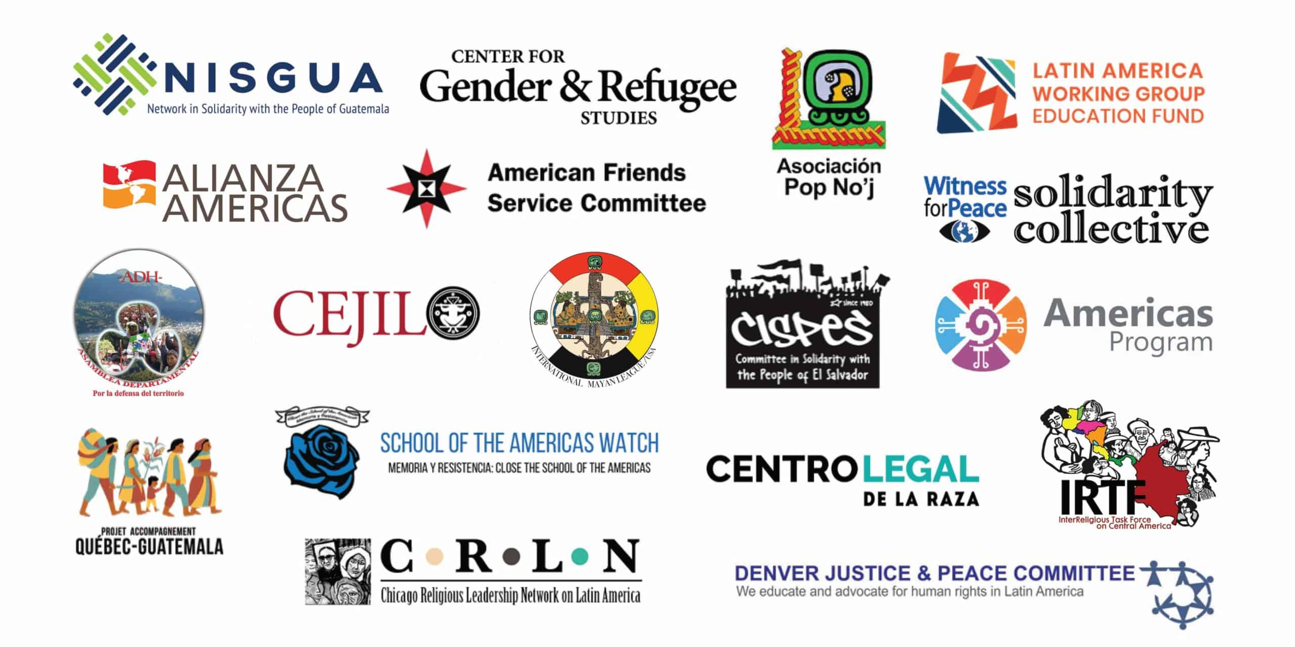 A graphic with the logos of 18 organizations: NISGUA, CGRS, Association Pop No'j, LAWG, Alianza Americas, AFSC, WFP, ADH, CEJIL, IML, CISPES, Americas Program, PAQG, SOAW, Centro Legal de la Raza, IRTF, CRLN, and DJPC
